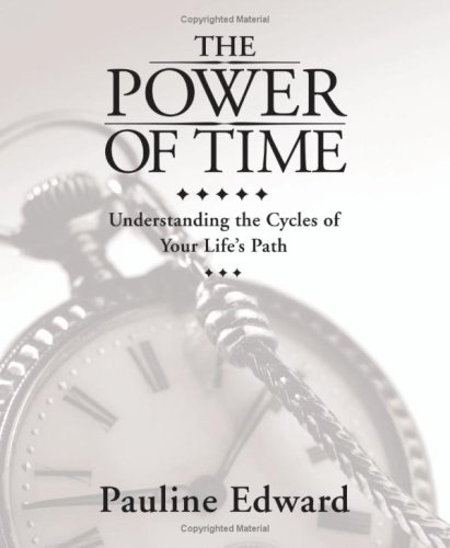 The Power of Time: Understanding the Cycles of Your Life's Path 9780738711492