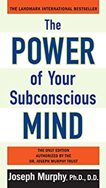 The Power of Your Subconscious Mind 9780735204553