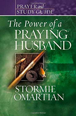 The Power of a Praying? Husband Prayer and Study Guide 9780736919791
