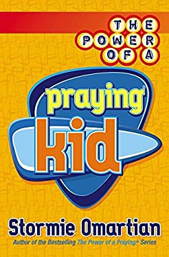 The Power of a Praying Kid 9780736901222
