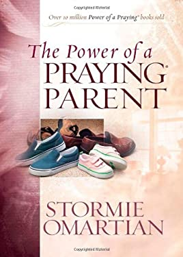 The Power of a Praying Parent 9780736919258