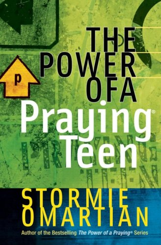 The Power of a Praying Teen 9780736901901