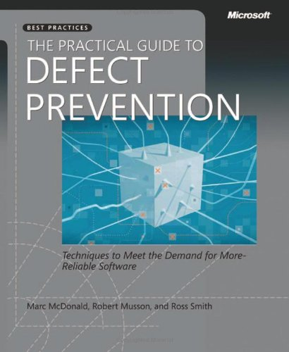 The Practical Guide to Defect Prevention 9780735622531