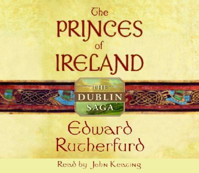 The Princes of Ireland: The Dublin Saga 9780739309544