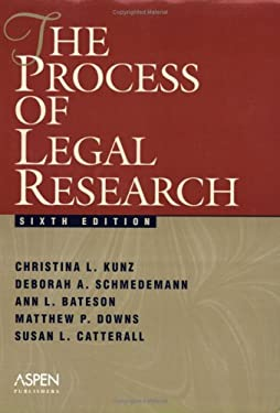 The Process of Legal Research 9780735536661