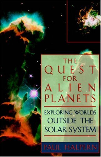 The Quest for Alien Planets: Exploring Worlds Outside the Solar System 9780738208909