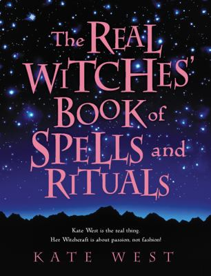 The Real Witches' Book of Spells and Rituals 9780738715117