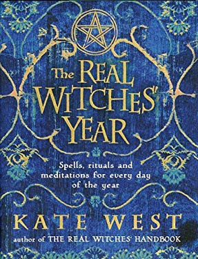 The Real Witches' Year: Spells, Rituals, and Meditations for Every Day of the Year 9780738714547