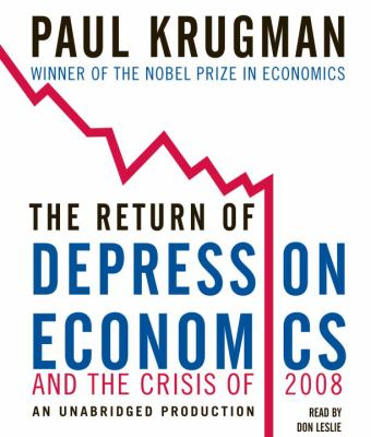 The Return of Depression Economics and the Crisis of 2008 9780739384725