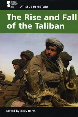 The Rise and Fall of the Taliban 9780737719871