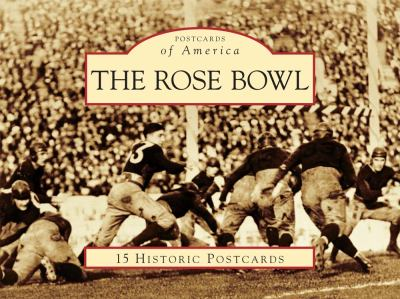 The Rose Bowl: 15 Historic Postcards 9780738580982