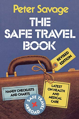 The Safe Travel Book 9780739100530