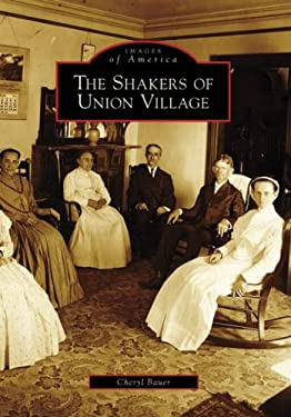 The Shakers of Union Village 9780738551234