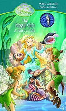 The Shell Gift: A Fairy's Tale [With Shell Charm Necklace] 9780736424417