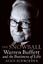 The Snowball: Warren Buffett and the Business of Life 9780739327982