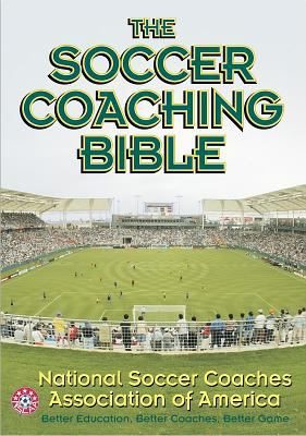 The Soccer Coaching Bible 9780736042277