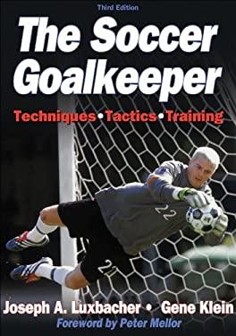 The Soccer Goalkeeper 9780736041805