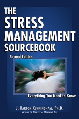 The Stress Management Sourcebook 9780737305081