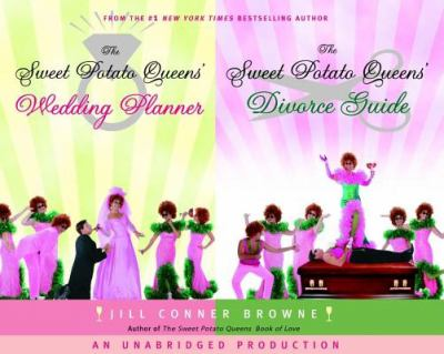 The Sweet Potato Queens' Wedding Planner/Divorce Guide 9780739321430