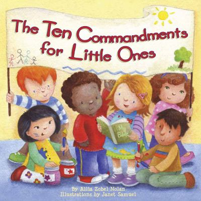 The Ten Commandments for Little Ones 9780736925457