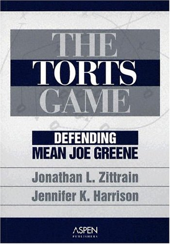 The Torts Game: Defending Mean Joe Greene 9780735545090