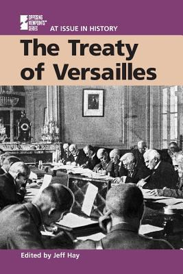 The Treaty of Versailles 9780737708264
