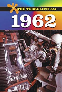 The Turbulent 60s: 1962 - L 9780737718348