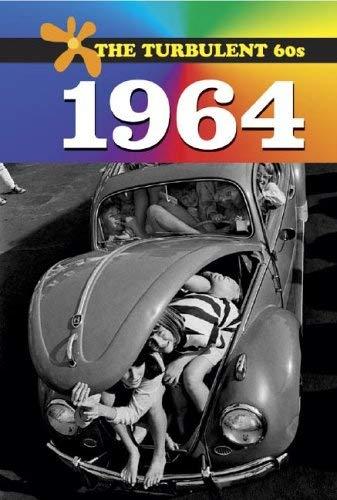 The Turbulent 60s: 1964 - L 9780737715002