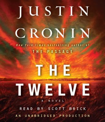 The Twelve (Book Two of the Passage Trilogy) 9780739366523