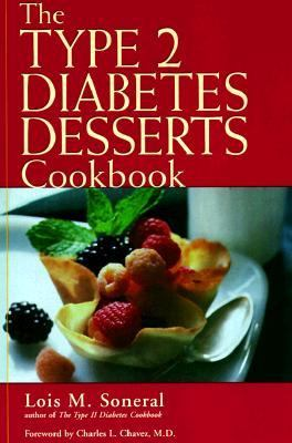 The Type 2 Diabetes Desserts Cookbook 9780737300772