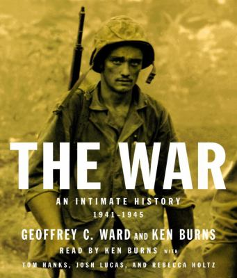 The War: An Intimate History, 1941-1945 9780739357286