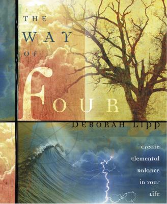 The Way of Four: Create Elemental Balance in Your Life 9780738705415