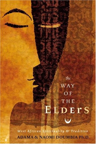 The Way of the Elders: West African Spirituality & Tradition 9780738706269