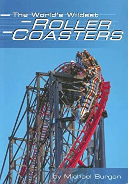 The World's Wildest Roller Coasters 9780736888714