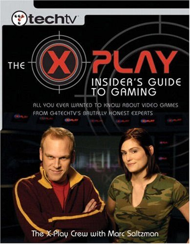 The X-Play Insider's Guide to Gaming 9780735714359