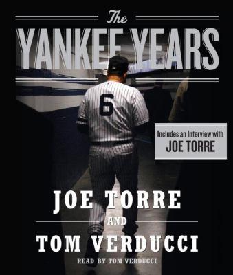 The Yankee Years 9780739370773