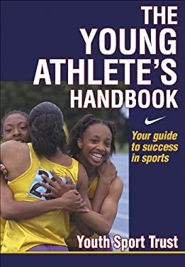 The Young Athlete's Handbook 9780736037129