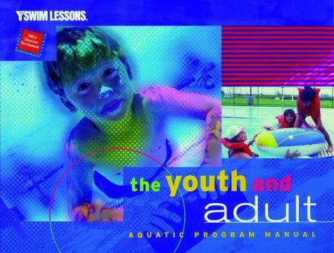 The Youth and Adult Aquatics Program Manual 9780736000482