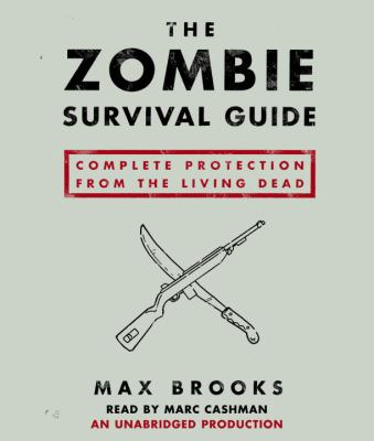 The Zombie Survival Guide: Complete Protection from the Living Dead 9780739342725