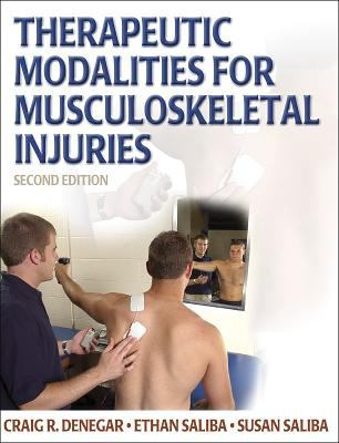 Therapeutic Modalities for Musculoskeletal Injuries 9780736055826