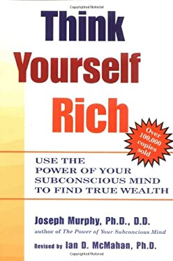 Think Yourself Rich 9780735202238
