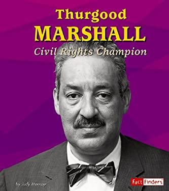 Thurgood Marshall: Civil Rights Champion 9780736843492