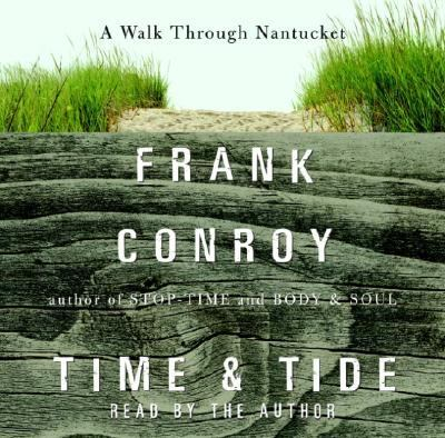 Time and Tide: A Walk Through Nantucket 9780739308240