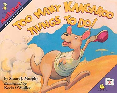 Too Many Kangaroo Things to Do!: Multiplying 9780739825617