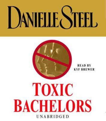 Toxic Bachelors 9780739321195