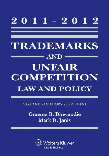 Trademark & Unfair Competition Law, 2011-2012 Statutory Supplement 9780735507616