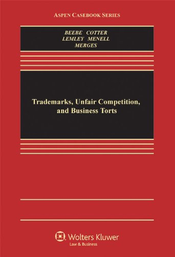 Trademarks, Unfair Competition, and Business Torts 9780735588776