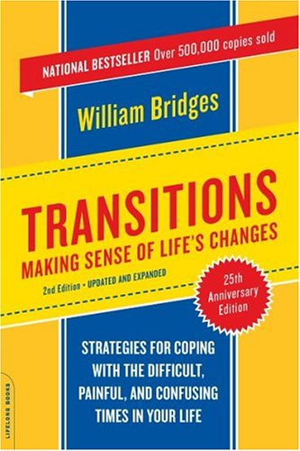 Transitions: Making Sense of Life's Changes 9780738209043