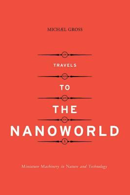 Travels to the Nanoworld 9780738204444