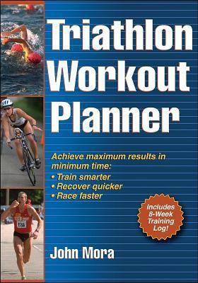 Triathlon Workout Planner 9780736059053